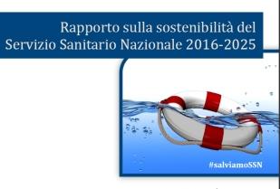 Rapporto GIMBE sulla sostenibilità del Servizio Sanitario Nazionale 2016-2025