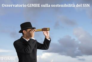 #salviamoSSN: dal Rapporto GIMBE all'Osservatorio sulla sostenibilità del Servizio Sanitario Nazi...